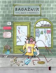 okładka Bagażnik czyli rzecz o pakowaniu, Książka | Kilarska Magdalena