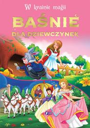 okładka W krainie magii Baśnie dla dziewczynek, Książka |