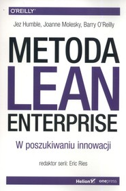 okładka Metoda Lean Enterprise, Książka | Jez Humble, Joanne Molesky, Barry O'Reilly