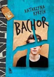 okładka Bachor, Książka | Katarzyna  Ryrych