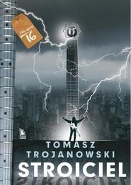 okładka Stroiciel, Książka | Kazimierz Szymeczko
