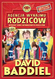 okładka Agencja Wynajmu Rodziców Wybierz sobie wymarzonych rodziców, Książka | David  Baddiel