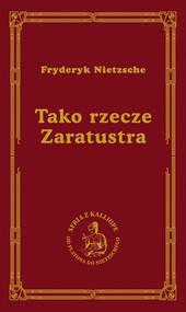 okładka Tako rzecze Zaratustra, Książka | Fryderyk Nietzsche