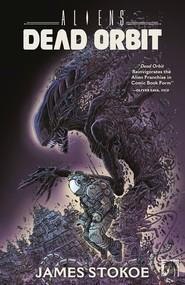 okładka Aliens - Dead Orbit Orbita śmierci, Książka   Stokoe James