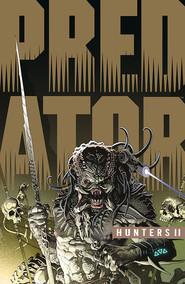 okładka Predator - Łowcy tom 2, Książka   Warner Chris
