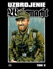 okładka Wehrmacht uzbrojenie Tom 2, Książka | Feist Uwe