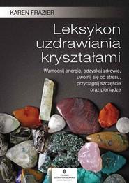 okładka Leksykon uzdrawiania kryształami, Książka | Frazier Karen