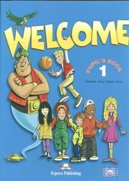 okładka Welcome 1 Pupil's Book +  My Alphabet Book Szkoła podstawowa, Książka | Elizabeth Gray, Virginia Evans