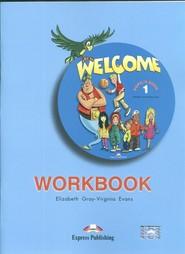 okładka Welcome 1 Workbook Szkoła podstawowa, Książka | Elizabeth Gray, Virginia Evans
