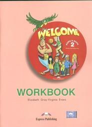 okładka Welcome 2 Workbook Szkoła podstawowa, Książka | Elizabeth Gray, Virginia Evans