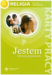 okładka Jestem chrześcijaninem 4 Religia karty pracy Szkoła podstawowa, Książka |