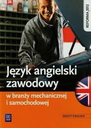 okładka Język angielski zawodowy w branży mechanicznej i samochodowej Zeszyt ćwiczeń, Książka | Rafał Sarna, Katarzyna Sarna