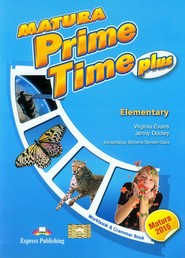 okładka Matura Prime Time Plus Elementary Workbook, Książka | Virginia Evans, Jenny Dooley