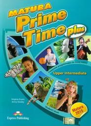 okładka Matura Prime Time Plus Upper Intermediate Student's Book Szkoła ponadgimnazjalna. Podręcznik przygotowujący do nowej matury, Książka | Virginia Evans, Jenny Dooley