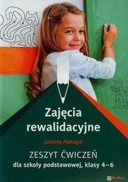 okładka Zajęcia rewalidacyjne 4-6 Zeszyt ćwiczeń Szkoła podstawowa, Książka   Pańczyk Jolanta
