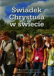 okładka Świadek Chrystusa w świecie 2 Podręcznik Liceum, technikum, Książka |