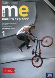 okładka New Matura Explorer 1 Student's Book Szkoła ponadgimnazjalna Poziom A1/A2, Książka | John Hughes, Alina Łubecka, Beata Polit