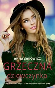 okładka Grzeczna dziewczynka, Ebook | Anna Sakowicz