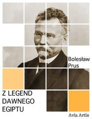 okładka Z legend dawnego Egiptu, Ebook | Bolesław Prus