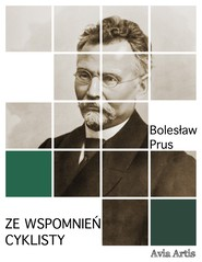 okładka Ze wspomnień cyklisty, Ebook | Bolesław Prus