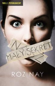 okładka Nasz mały sekret, Ebook | Roz Nay