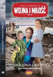 okładka Wojna i Miłość Tom 35 Wymuszona obietnica, Książka | Else Berit Kristiansen