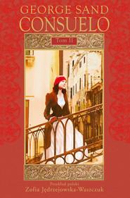 okładka Consuelo Tom 2, Książka | George Sand