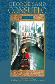 okładka Consuelo Tom 3, Książka | George Sand