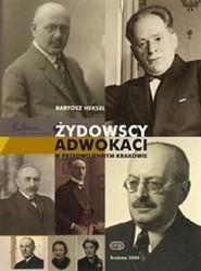 okładka Żydowscy adwokaci przedwojennego Krakowa, Książka | Heksel Bartosz