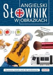 okładka Angielski Słownik w obrazkach, Książka | Frankiewicz Marcin