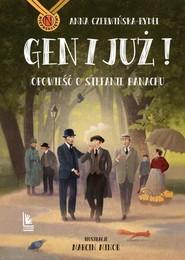 okładka Gen i już! Opowieść o Stefanie Banachu, Książka | Czerwińska-Rydel Anna