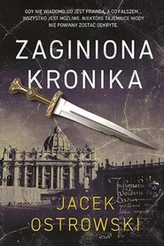 okładka Zaginiona Kronika, Książka   Jacek  Ostrowski