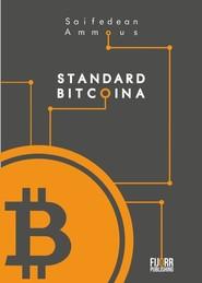 okładka Standard Bitcoina Zdecentralizowana alternatywa dla bankowości centralnej, Książka | Ammous Saifedean