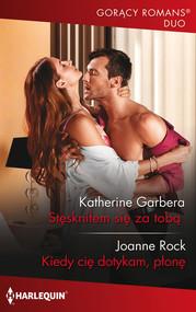 okładka Stęskniłem się za tobą, Książka | Katherine Garbera