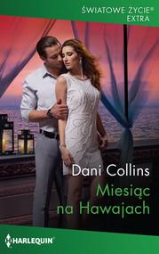 okładka Miesiąc na Hawajach, Książka | Dani Collins