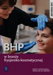 okładka BHP w branży fryzjersko-kosmetycznej Efekty kształcenia wspólne dla branży Szkoła ponadgimnazjalna, Książka | Magdalena  Ratajska