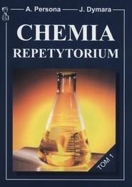 okładka Chemia Repetytorium Tom 1, Książka   Andrzej Persona, Jarosław Dymara