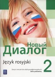 okładka Nowyj Dialog 2 Zeszyt ćwiczeń Zakres podstawowy Szkoły ponadgimnazjalne, Książka | Mirosław Zybert