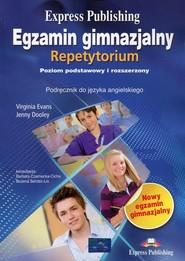okładka Egzamin gimnazjalny Repetytorium Język angielski Poziom podstawowy i rozszerzony, Książka   Virginia Evans, Jenny Dooley