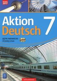 okładka Aktion Deutsch Język niemiecki 7 Podręcznik + 2 CD Szkoła podstawowa, Książka   Przemysław Gębal, Lena Biedroń