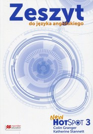 okładka New Hot Spot 3 Zeszyt do języka angielskiego Szkoła podstawowa, Książka | Colin Granger, Katherine Stannett