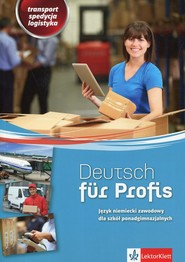 okładka Deutsch fur Profis Język niemiecki zawodowy Transport spedycja logistyka. Szkoła ponadgimnazjalna, Książka   Alicja Jarosz, Józef Jarosz
