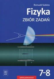 okładka Fizyka 7-8 Zbiór zadań Szkoła podstawowa, Książka | Subieta Romuald