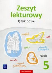 okładka Zeszyt lekturowy Język polski 5 Szkoła podstawowa, Książka | Beata Surdej, Andrzej Surdej