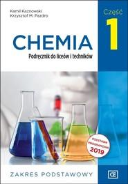 okładka Chemia 1 Podręcznik Zakres podstawowy Szkoła ponadpodstawowa, Książka | Kamil Kaznowski, Krzysztof M. Pazdro