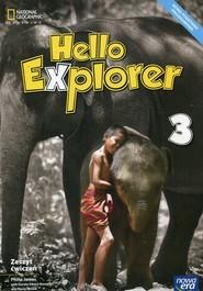 okładka Hello Explorer 3 Zeszyt ćwiczeń Szkoła podstawowa, Książka | Philip James, Dorota Sikora-Banasik, Marta Mrozik