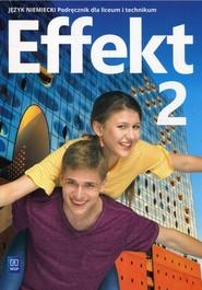 okładka Effekt 2 Język niemiecki Podręcznik + CD Liceum i technikum, Książka | Kryczyńska-Pham Anna