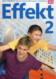 okładka Effekt 2 Język niemiecki Ćwiczenia Liceum i technikum, Książka | Kryczyńska-Pham Anna
