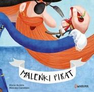 okładka Maleńki pirat, Książka | Alicia. Carretero Monica Acosta