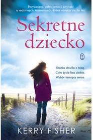 okładka Sekretne dziecko, Książka | Kerry Fisher